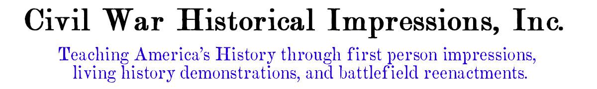 Civil War Historical Impressions, Inc.